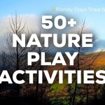50+ Nature Play Ideas