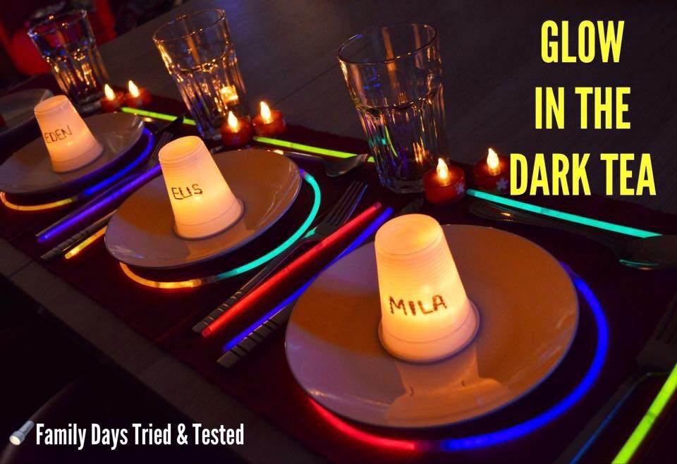 Friday night family fun ideas - glow in the dark tea time