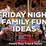 Friday Night Family Fun Ideas