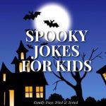 Spooky Jokes For Kids