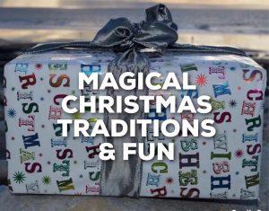 Magical Christmas Traditions