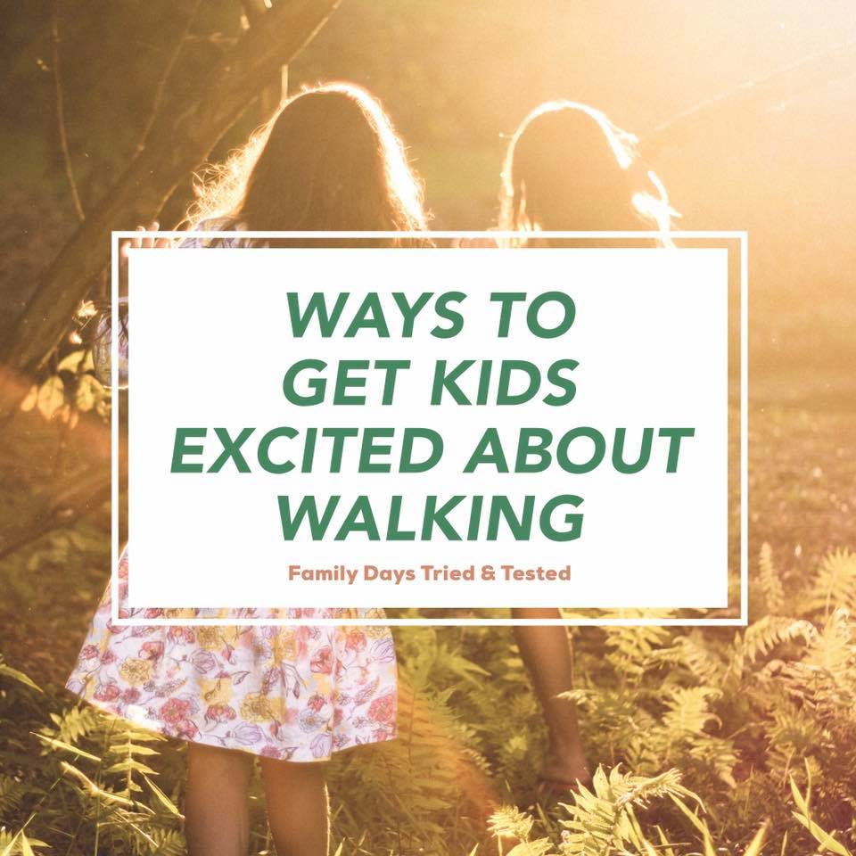 Ways to Get Kids Excited About Walking