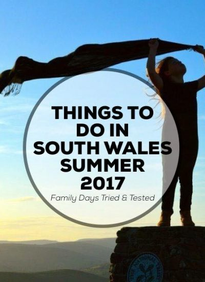 Things to in South Wales in Summer 2017