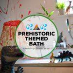 Prehistoric Themed Bath Time