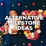 Alternative Baby Milestones