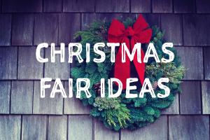 Christmas Fair Ideas - school fundraising ideas
