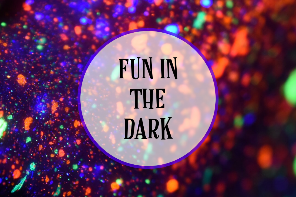 Fun In The Dark Ideas For Kids